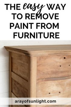 The Easiest Way to Remove Paint from your Old Wood Furniture - How to strip paint off of vintage furniture (when it's chipping and damaged) to repaint your furn - Stripping Furniture, Paint Furniture, Furniture Projects, Furniture Makeover, Furniture Plans, Wood Projects, Furniture Storage, Furniture Design, Stripping Paint From Wood
