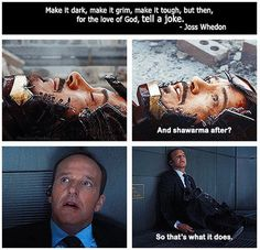 The magic of Joss Whedon… my fav. 2 quotes from the avengers!!!!! XD