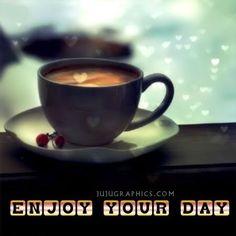 Enjoy your day my friend!  ;)