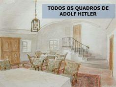 Todas as pinturas de Adolf Hitler ~ Ovelhas Voadoras