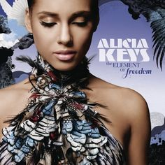 The Element Of Freedom (2009; Alicia Keys)   Superstars are often given leeway to do anything they want, and so it is on The Element of Freedom, where Keys dials back the outward expansion of As I Am and turns inward, creating a clean, small-scale collection of ballads and Prince-inspired pop.