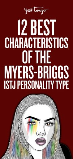 12 Best Characteristics Of The Myers-Briggs ISTJ Personality Type
