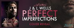 Perfect Imperfections from J & L Wells