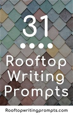 Free Writing Prompts | Rooftop Writing Prompts | Dialogue Prompts