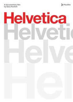 Helvetica | http://www.imdb.com/title/tt0847817/?ref_=fn_al_tt_1