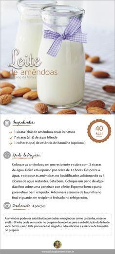 Receita de Leite de amêndoas  do Blog da Mimis - Essa opção  sem lactose é uma alternatica super saudável para quem tem intolerância ou é vegano.