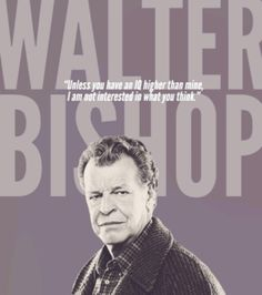ALL TIME GREAT CHARACTER Fringe - Walter Bishop