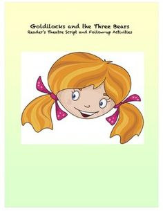 Goldilocks and the Three Bears Readers' Theater for Emergent Readers Small Group Reading, Kids Reading, Guided Reading, Teaching Reading, Daily 5 Kindergarten, Kindergarten Language Arts, Teacher Sites, Goldilocks And The Three Bears, Readers Theater