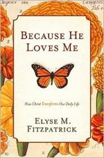 Because He Loves Me-excellent, transforming