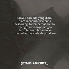 New quotes indonesia cinta dalam diam ideas Im Okay Quotes, Real Talk Quotes, New Quotes, Mood Quotes, Bible Quotes, Positive Quotes, Funny Quotes, Muslim Quotes, Islamic Quotes