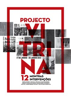 Architecture Portfolio Discover PROJECTO VITRINA - Poster Showcase and discover creative work on the worlds leading online platform for creative industries. Typography Poster Design, Creative Poster Design, Creative Posters, Graphic Design Posters, Typography Inspiration, Graphic Design Inspiration, Poster Layout, Print Layout, Web Design
