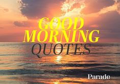 Good Morning Quote Gallery 150 good morning quotes sayings Good Morning Quote. Here is Good Morning Quote Gallery for you. Good Morning Quote fresh inspirational good morning quotes for the day get on. Morning Quotes In English, Happy Good Morning Quotes, Happy Weekend Quotes, Morning Quotes For Friends, Saturday Quotes, Its Friday Quotes, Good Night Quotes, Weekend Messages, Encouraging Quotes For Kids