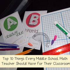 Math in the Middle Blog: Top 10 Things Every Middle School Math Teacher Should Have for their Classroom