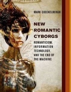Lecturing birds on flying can mathematical theories destroy the new romantic cyborgs romanticism information technology and the end of the machine free download by mark coeckelbergh isbn 9780262035460 with booksbob fandeluxe Image collections