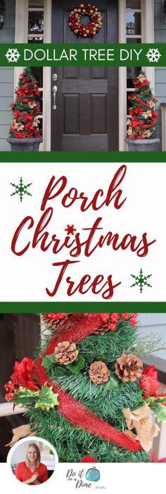 Dollar Tree Christmas DIYs | Giant Porch Trees for Cheap!