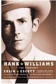 I Saw The Light It is based on the book Hank Williams: The Biography by Colin Escott, George Merritt, and William (Bill) MacEwen. Country Singers, Country Music, Hank Williams Sr, I Saw The Light, Biography, The Book, Songs, Tom Hiddleston, Library Inspiration