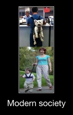 Because making the dog walk is animal abuse and watching your child is just too hard...smh
