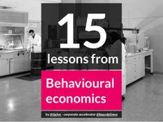 15 Lessons from Behavioural Economics - by @Kristoffer Tjalve @Board of Innovation