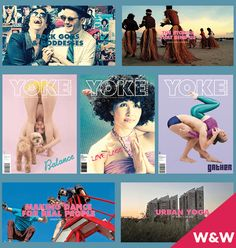 Welcome to Weird and Wonderful! Each month we profile a mag you may never have heard of ... why is it weird? What makes it wonderful? This month, YOKE Magazine is under the spotlight. Yogic philosophy and contemporary creative practice - who knew this interface could be so cool?