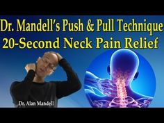 Dr Mandell's Push and Pull Technique Neck Pain Relief) - Dr Mandell Neck And Shoulder Pain, Neck Pain, Muscles Of The Neck, Tight Neck, Knee Pain Relief, Back Pain Exercises, Relieve Back Pain, Youtube, Health Tips