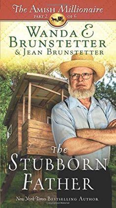 The Stubborn Father: The Amish Millionaire Part 2 by Wanda E. Brunstetter http://www.amazon.com/dp/163409204X/ref=cm_sw_r_pi_dp_n0tbxb0KE5WAV