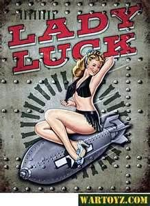 Image Detail for - Lady Luck Bomber Nose-Art Metal Sign: WarToyZ.com