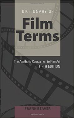 Dictionary of film terms : the aesthetic companion to film art, 2015