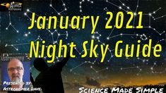 January sky guide Everyone Else, Night Skies, Constellations, Wonders Of The World, Astronomy, Make It Simple, Meant To Be, January, Science