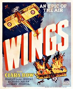 """Created in 1927, this poster was designed for the motion picture """"Wings"""", starring Clara Bow, Charles (Buddy) Rogers, Richard Arlen, and Gary Cooper. It shows one British and one german biplane with t"""