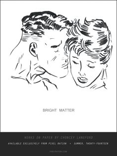 BRIGHT MATTER: WORKS ON PAPER BY CHONCEY LANGFORD  Original pieces available exclusively at http://PIXELRATION.COM