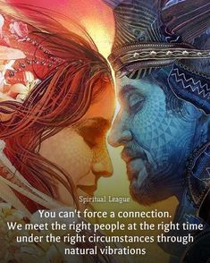 Twinflame attraction quotes – You can't force a connection. We meet the right people at the right time under the right circumstances through natural vibrations Artist : Soul Connection Quotes, Spiritual Connection, Love Connection, Human Connection, Spiritual Awakening Quotes, Spiritual Love, Spiritual Teachers, Spiritual Growth, Twin Flame Love Quotes