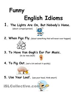 Forum | ________ Learn English | Fluent LandFunny English Idioms | Fluent Land