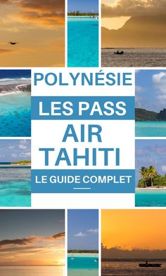 Air Tahiti Pass in Polynesia, you will not be able to travel here without them. French Polynesia Honeymoon, Tahiti Vacations, Travel Around The World, Around The Worlds, Air Tahiti, Best Travel Guides, Best Places To Travel, Tropical Paradise, Archipelago