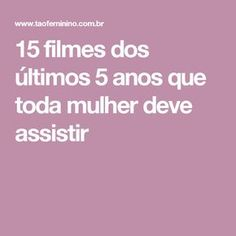 15 filmes dos últimos 5 anos que toda mulher deve assistir Movie Theater, Movie Tv, Perfect Movie, Powerful Women, Filmmaking, Inspire Me, Tv Series, Tv Shows, Good Things