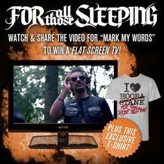 I just watched For All Those Sleeping's #MarkMyWords music video & entered to win a FLAT SCREEN TV! Enter for your chance here - http://markmywords.fearlessrecords.com