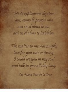 14 Sor Juana Inés De La Cruz Ideas Quotes Spanish Quotes Wholeness