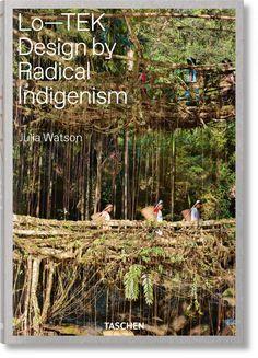 Julia Watson. Lo-TEK, Design by Radical Indigenism - Google Search Vernacular Architecture, Sustainable Architecture, Sustainable Design, Julia Watson, Used Books Online, New York School, School Of Visual Arts, Design Movements, Environmental Design