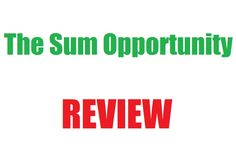 The Sum Opportunity Review - Legit or Another Scam?