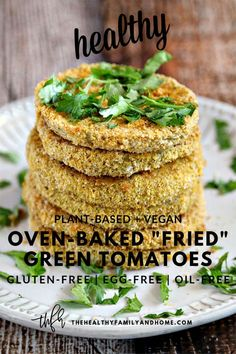 """This plant-based Healthy Oven-Baked """"Fried"""" Green Tomatoes recipe is a healthy makeover of traditional """"fried green tomatoes"""" and is made with only 8 clean, real food ingredients that you can feel good about eating. Healthy Vegetable Recipes, Healthy Grilling Recipes, Vegan Grilling, Healthy Gluten Free Recipes, Healthy Appetizers, Appetizer Recipes, Vegan Recipes, Tailgating Recipes, Barbecue Recipes"""