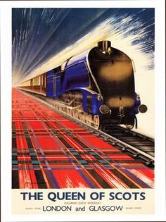 Poster produced for British Railways(BR), Eastern Region (ER), promoting the The Queen of Scots pullman service from Kings Cros Station, London to Queen Street Station, Glasgow each weekday. The poster shows the 'Queen of Scots' locomotive travelling at s Posters Uk, Train Posters, Railway Posters, Cool Posters, Retro Poster, Poster Ads, Vintage Advertisements, Vintage Ads, Vintage Trains
