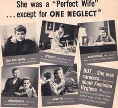 """Selling Shame: 20 Outrageously Offensive Vintage Ads """"She never nagged, or moped, or wept""""...?? Geez!  Lynn  (06/01/15)"""