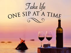 Encouraging words for our wine lovers!