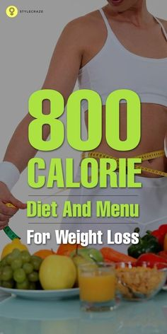 800 calorie diet plan is one of the choices for losing weight in short span. #weightloss