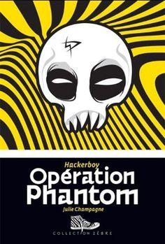 Hackerboy tome 2 - Opération Phantom