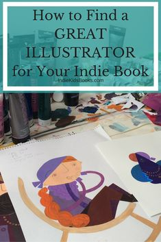 How to find an illustrator for a childrens book