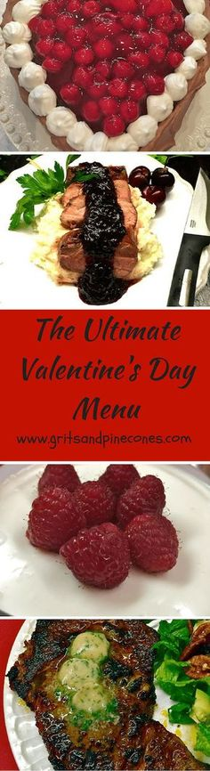 """The Ultimate Valentine's Day Dinner Menu is the perfect way to say, """"I love you!"""" with a complete romantic dinner menu for Valentine's Day. via @http://www.pinterest.com/gritspinecones/"""