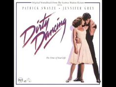 These Arms Of Mine - Soundtrack aus dem Film Dirty Dancing - YouTube