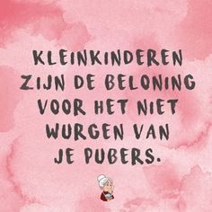 Baby Quotes, Family Quotes, Qoutes, Funny Quotes, Humor Quotes, Dutch Quotes, One Liner, Sarcastic Humor, Satire
