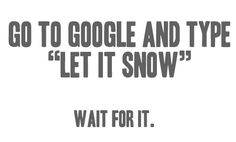 Funny pictures about Let it snow. Oh, and cool pics about Let it snow. Also, Let it snow photos. This Is Your Life, Love Life, My Love, Google Easter Eggs, Let It Snow, Let It Be, The Meta Picture, Snow Pictures, Quotation Marks