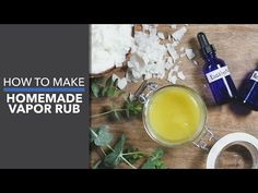 Homemade Vapor Rub- Dr. Axe
